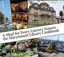 A Meal for Every Literary Season: the Marymount Library Cookbook - Cooking photo book
