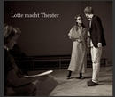 Lotte macht Theater - photo book