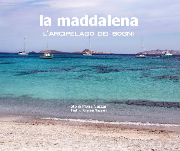 View La Maddalena by Moira Nazzari
