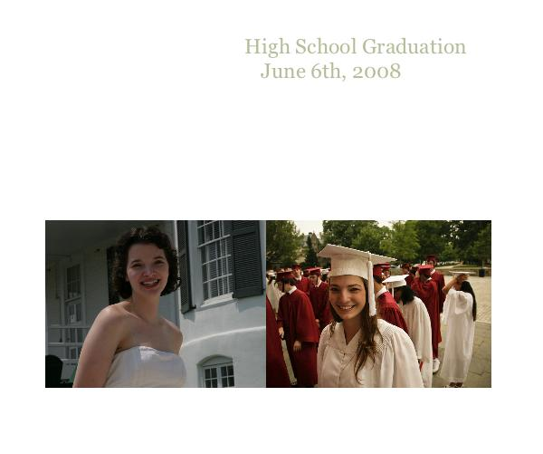 Click to preview High School Graduation June 6th, 2008 photo book