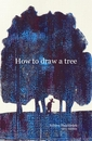 How to draw a tree, as listed under Arts & Photography