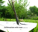 Conversations with trees by Shih Yun Yeo, as listed under Arts & Photography