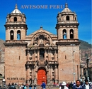 AWESOME PERU - Arts & Photography photo book