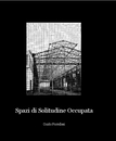 Spazi di Solitudine Occupata, as listed under Arts & Photography