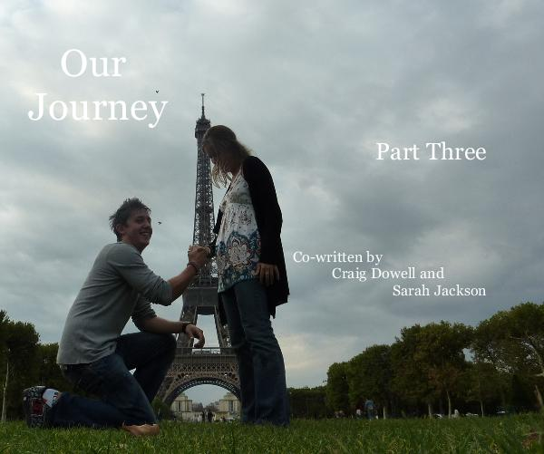 View Our Journey by Co-written by Craig Dowell and Sarah Jackson