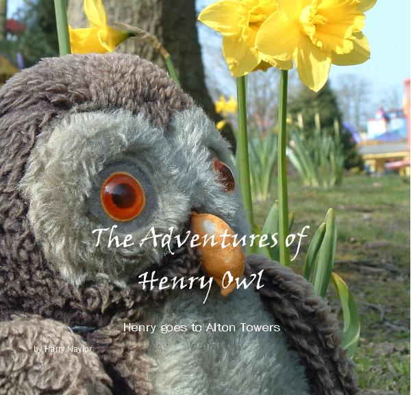 View The Adventures of Henry Owl by Harry Naylor