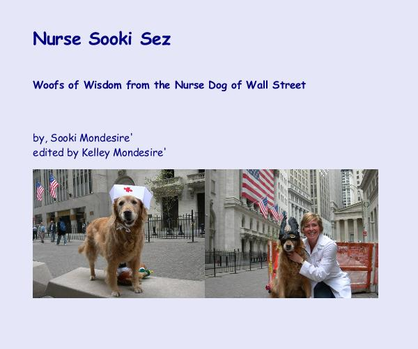 Ver Nurse Sooki Sez por by, Sooki Mondesire' edited by Kelley Mondesire'