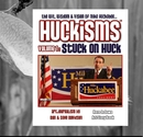 Huckisms - Stuck On Huck, as listed under Blogs