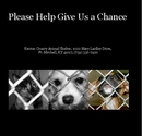 Please Help Give Us a Chance - photo book