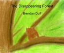 The Disappearing Forest - Literature & Fiction photo book