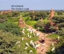 MYANMAR The Golden Land - Travel photo book