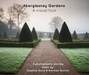 Aberglasney Gardens - A visual tour - Arts & Photography photo book
