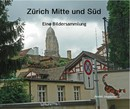 Zürich Mitte und Süd - Fine Art Photography photo book