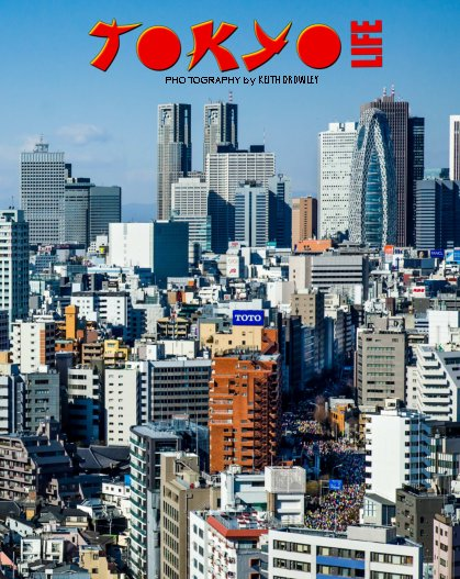View TOKYO LIFE by KEITH CROWLEY